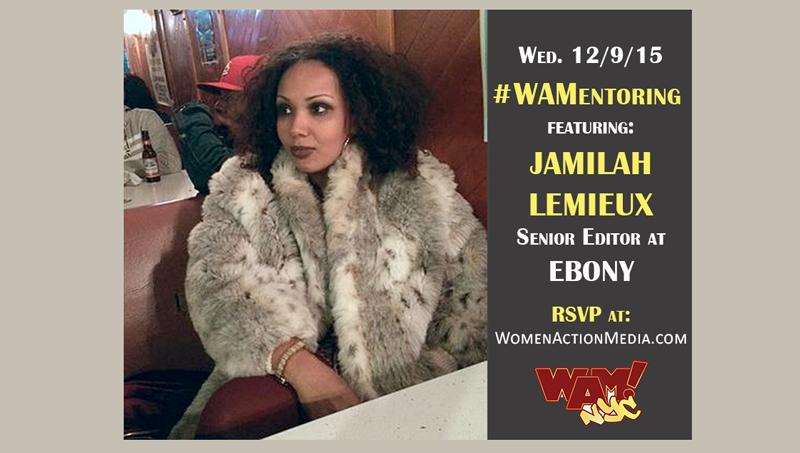 wamentor-jamilah-lemieux-wamnyc-journalism-mentoring